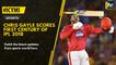 #ICYMI Chris Gayle scores first century of IPL 2018