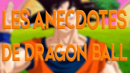 Les anecdotes de Dragon Ball
