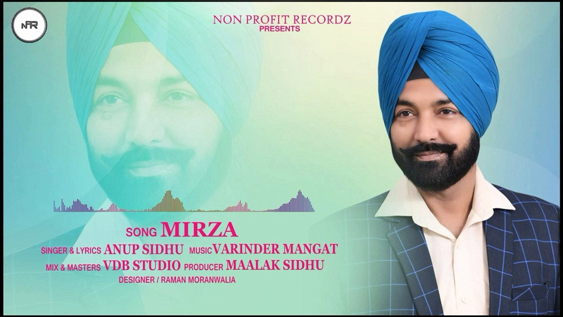 Mirza | Anup Sidhu | Full Audio Song | Non Profit Recordz