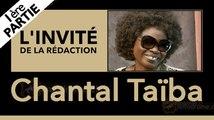 L'invité de la rédaction : Chantal Taïba, artiste chanteuse
