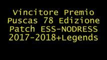 Vincitore Premio Puscas 78 Edizione Patch ESS-NODRESS 2017-2018+Legends