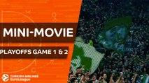 Turkish Airlines EuroLeague Playoffs Game 1 & 2 Mini-Movie