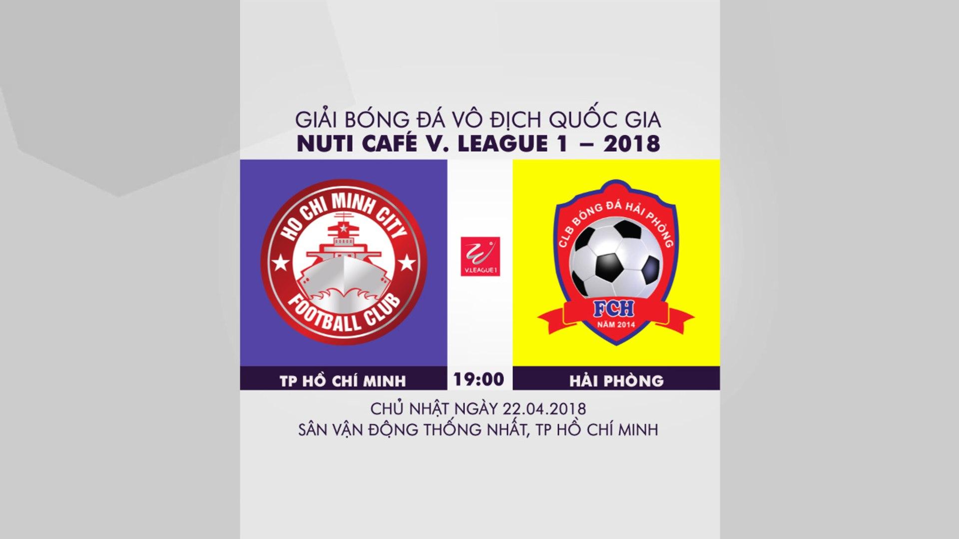 Trực tiếp : Vòng 6 V.League  TP Hồ Chí Minh vs Hải Phòng