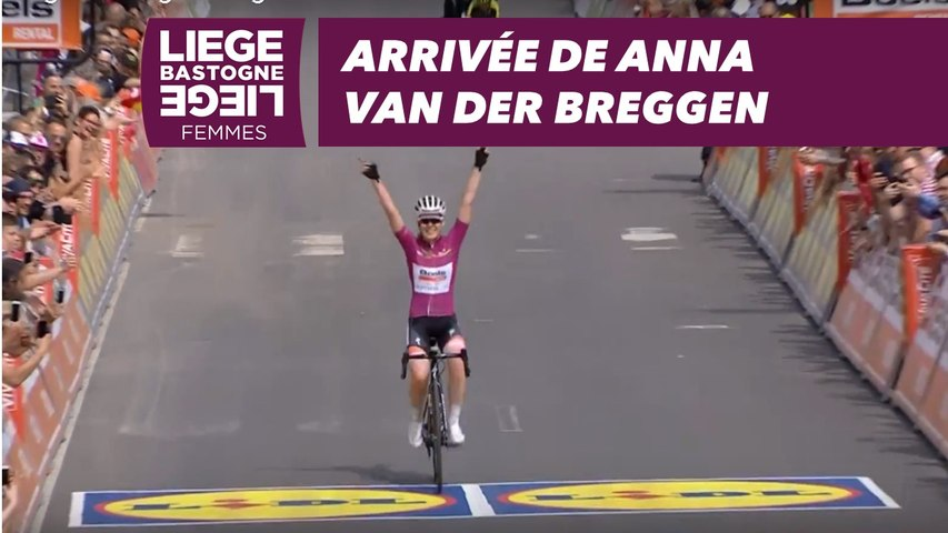 Arrivée de Anna Van Der Breggen - Liège-Bastogne-Liège Femmes 2018