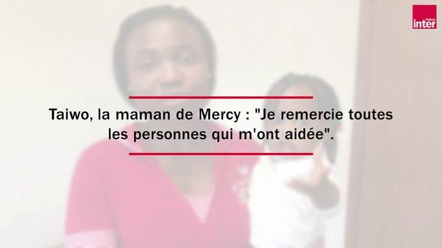 EXCLU - La mère de Mercy, qui a inspiré la chanson de Madame Monsieur, remercie ceux qui l'ont aidée