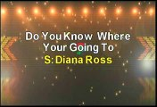 Diana Ross Do You Know Where You're Going To Karaoke Version