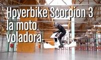 [CH] Hoverbike Scorpion 3, la moto voladora