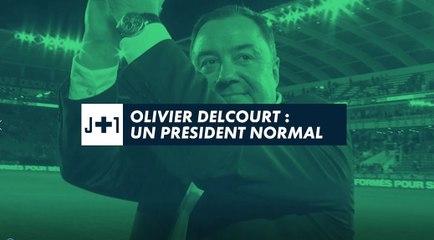 REPORTAGE J+1 : Olivier Delcourt, un président normal !