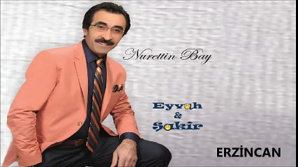 Nurettn Bay - Erzincan (Official Audıo)