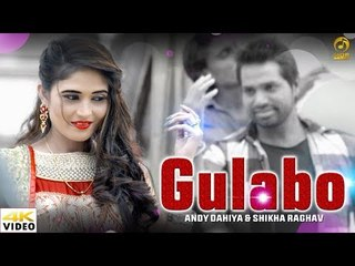Gulabo    Raju Punjabi New Haryanvi Song 2018    Shikha Raghav & Andy Dahiya    Mor Music New Song