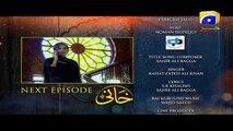 Khaani - Episode 23 Teaser - HAR PAL GEO