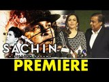 Mukesh Ambani और Nita Ambani ने दिया REVIEW Sachin A Billion Dreams पर | GRAND प्रीमियर