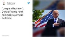 """""""Il a regardé le mal dans les yeux, et il n'a pas reculé"""" : Donald Trump rend hommage à Arnaud Beltrame."""