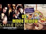 Saheb Biwi Aur Gangster Returns Movie V/s Saare Jahaan Se Mehnga Movie Review