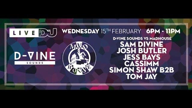 DJ Mag Live Presets D-Vine Sounds vs Madhouse w/ Sam Divine, Josh Butler & Jess Bays (DJ Sets)