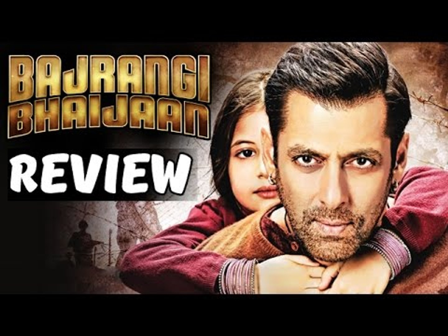Bajrangi Bhaijaan Movie Review Salman Khan Harshali Kareena Kapoor Nawazuddin Video Dailymotion