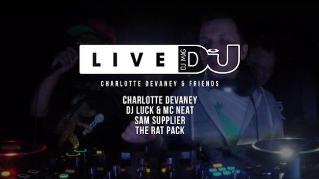 DJ Mag Live Presents Charlotte Devaney & Friends (DJ Sets)