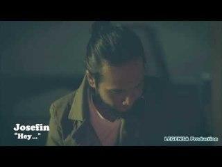 Josefin - Hey ( Teaser NSP )