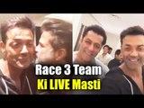 Race 3 Team की LIVE मस्ती | Salman Khan, Bobby Deol, Anil Kapoor, Remo D'Souza