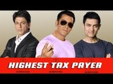 Bollywood's TOP HIGHEST Tax Payer - Salman Khan BEATS Shahrukh, Aamir