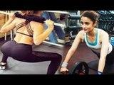 Alia Bhatt HOT Workout At Gym - Watch Video