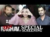 Raman Raghav 2.0 Screening | Nawazuddin Siddiqui | Anurag Kashyap