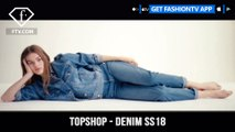 Topshop Presents Topman Denim Spring/Summer 2018 Collection Campaign | FashionTV | FTV