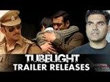 Salman Khan's TUBELIGHT Official Trailer Out, Arbaaz Khan OPENS UPS Salman Khan's DABANGG 3