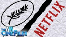Netflix QUITS Cannes Film Festival After Anti-Streaming Changes – The CineFiles Ep. 67