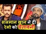 Salman Khan's SHOCKING WARNING To Remo D'Souza On Race 3