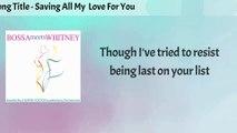 The Serenadas - Saving All My Love For You (Bossa Nova Version) - Lyrics Video
