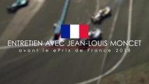 Entretien avec Jean-Louis Moncet avant le ePrix de Paris 2018