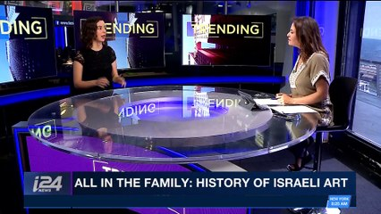 TRENDING | All In The Family: history of Israeli art | Friday, April 27th 2018