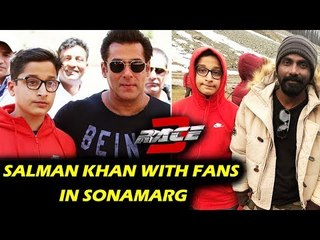RACE 3 | Salman Khan & Remo With FANS At Sonamarg In Kashmir