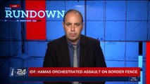THE RUNDOWN | IDF: Hamas orchestrated assault on border fence | Friday, April 27th 2018