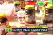 La Victoria: incautan 2 toneladas de medicinas y productos sanitarios adulterados