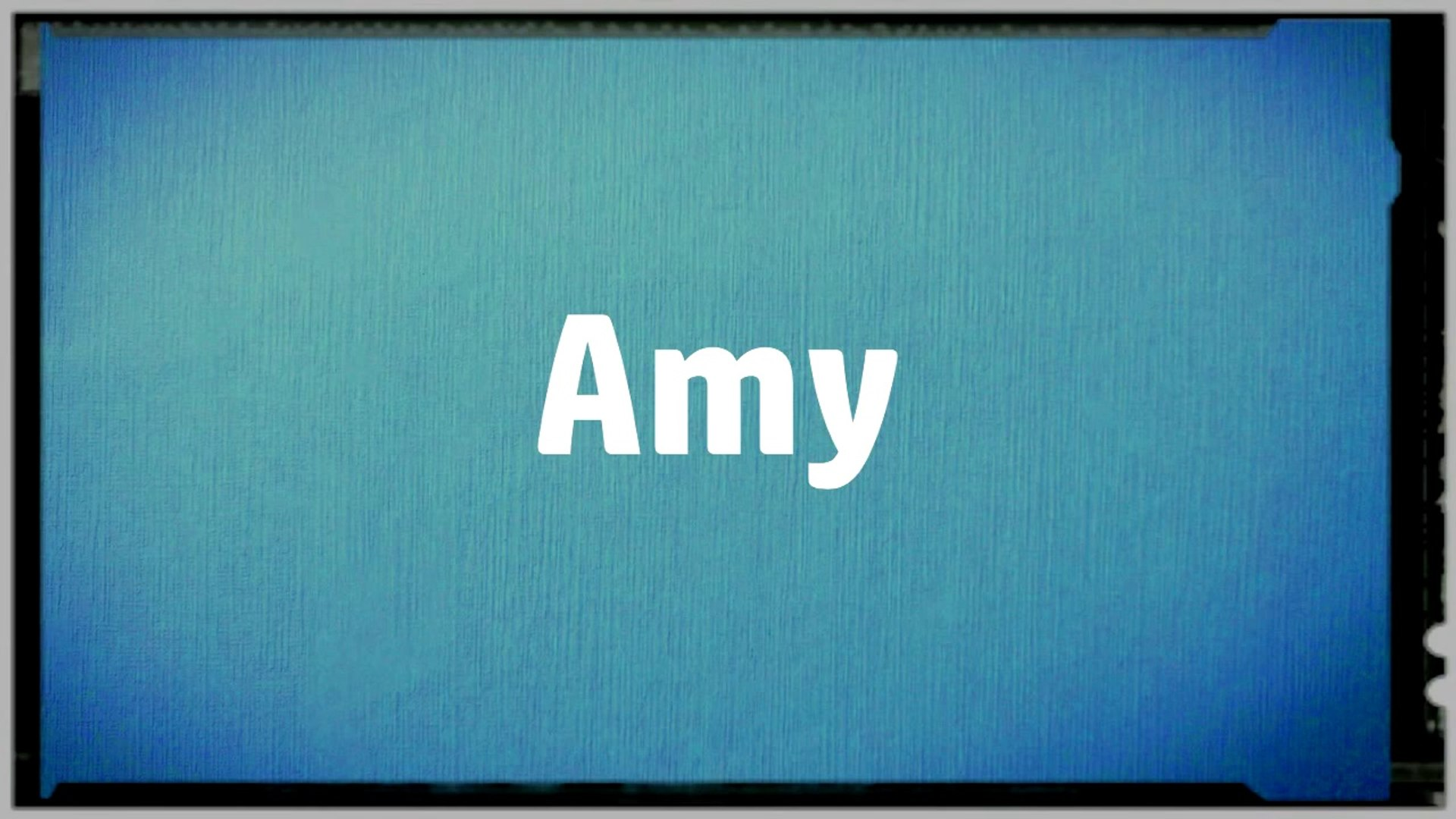 Significado Nombre AMY - AMY Name Meaning