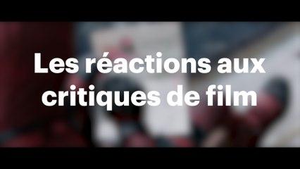 Les réactions aux critiques de films