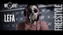 LEFA - Freestyle (Live @ Mouv' Studios)