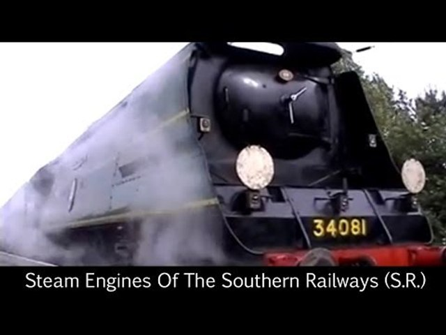 Steam Engines Of The Southern Railways (S.R.)