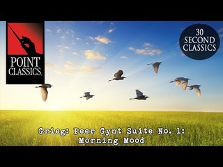 Grieg: Peer Gynt Suite No. 1: Morning Mood
