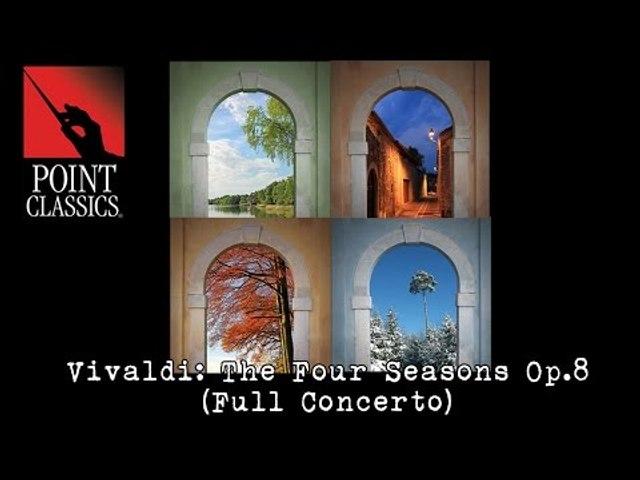 Vivaldi: The Four Seasons Op.8 (Full Concerto)