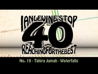 Ian Levine's Top 40  No. 19 - Tahira Jumah - Waterfalls
