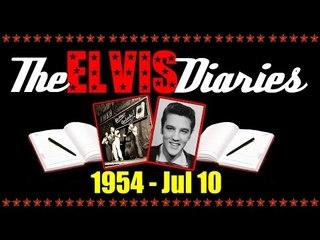 The Elvis Diaries - 1954 - July 10