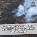 La Réunion: Les images du Piton de la Fournaise en éruption