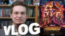 Vlog - Avengers - Infinity War (SPOILERS à partir de 15m)