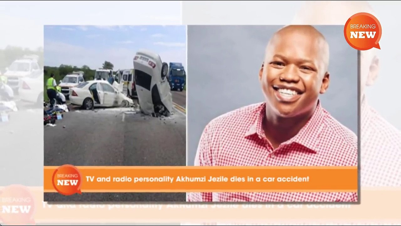 TV and radio personality Akhumzi Jezile dies in a car accident