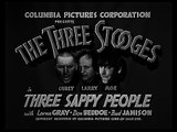 The Three Stooges 043 Three Sappy People 1939 Curly, Larry, Moe