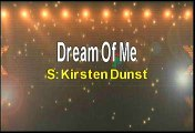 Kirsten Dunst Dream Of Me Karaoke Version