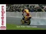 Sunt Rider: Dave Coates